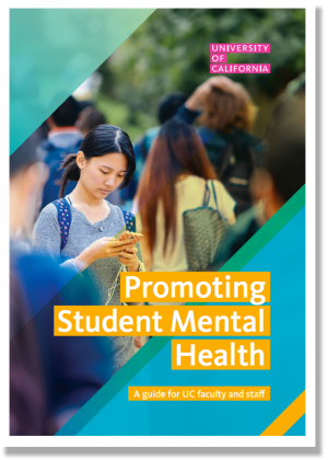 Mental Health Handbook  A booklet on overall student mental health in UC system