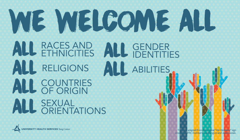 We Welcome All ALL races ALL religions ALL countries of origin ALL sexual orientations ALL genders ALL abilities