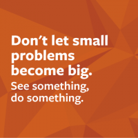 Don't let small problems become big