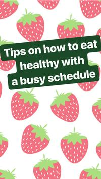 Tips for eating healthy on a busy schedule